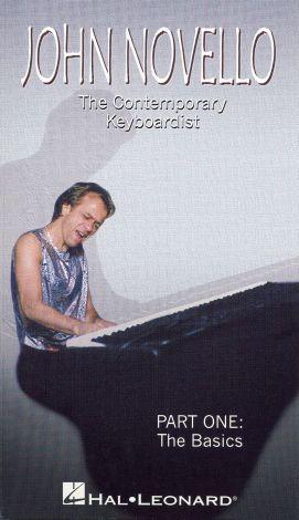 John Novello: The Contemporary Keyboardist, Vol. 1 - The Basics