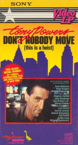 Tony Powers: Don't Nobody Move (This Is a Heist)