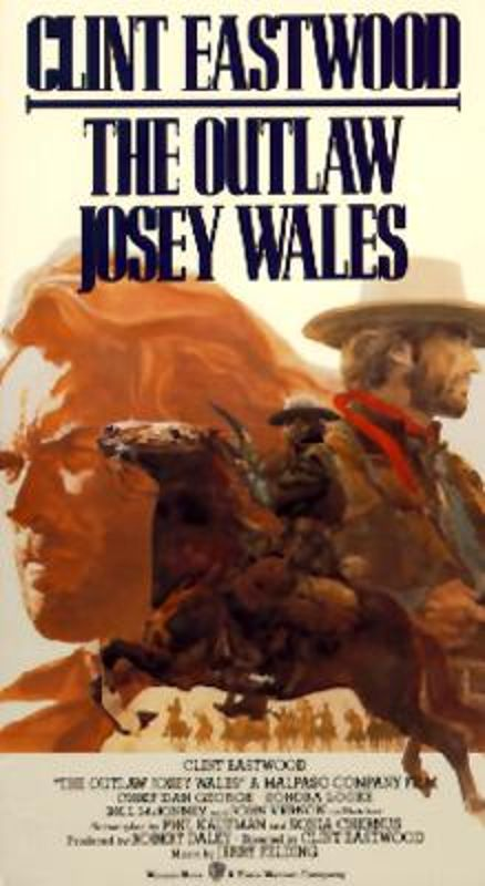 The Outlaw Josey Wales (1976) - Clint Eastwood | Cast and