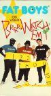 Fat Boys: On Video - Brrr, Watch 'em!