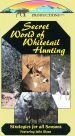 Secret World Whitetail Hunting