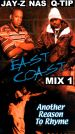 East Coast Mix, Vol. 1: Another Reason to Rhyme