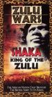 Zulu Wars: Shaka - King of the Zulu