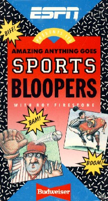 ESPN: Amazing Biff Bam Boom Anything Goes Sports Bloopers