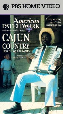Cajun Country: Don't Drop the Potato