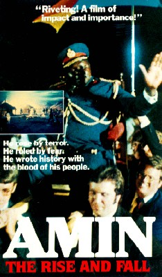 The Rise and Fall of Idi Amin