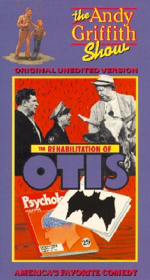 The Andy Griffith Show: The Rehabilitation of Otis
