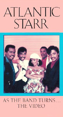 Atlantic Starr: As the Band Turns... The Video