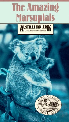 Australian Ark: The Amazing Marsupials