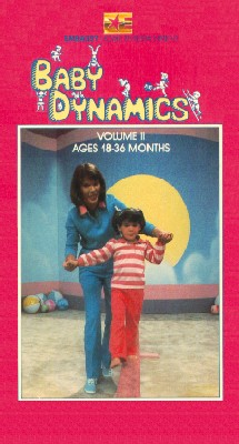 Baby Dynamics, Vol. II: Ages 18-36 Months