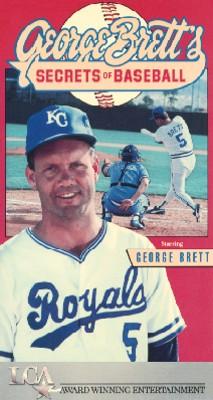 George Brett's Secrets of Baseball