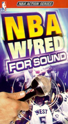 NBA: Wired For Sound