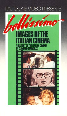 Bellissimo: Images of the Italian Cinema