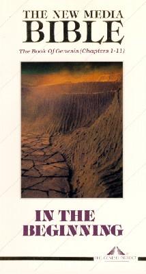 New Media Bible: Genesis, Part 1: The Beginning