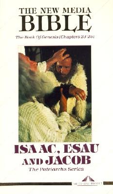 New Media Bible: Genesis, Part 3: Isaac, Esau and Jacob