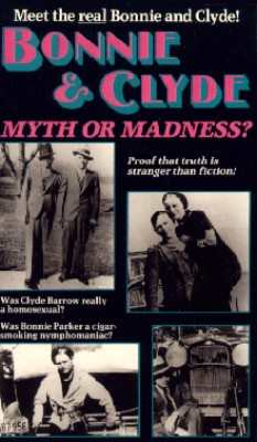 Bonnie and Clyde: Myth or Madness
