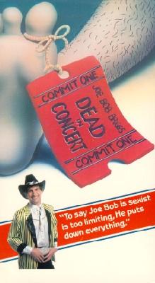 Joe Bob Briggs Dead in Concert