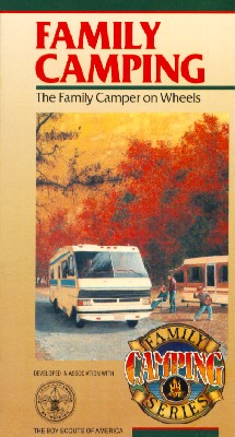 Family Camping, Vol. 4: The Family Camper on Wheels