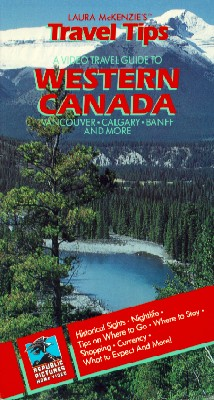 Laura McKenzie's Travel Tips: Western Canada
