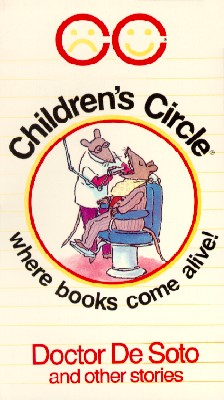 Children's Circle: Doctor De Soto and Other Stories