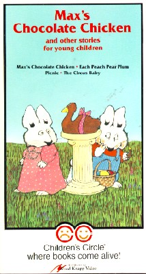 Children's Circle: Max's Chocolate Chicken & Other Stories