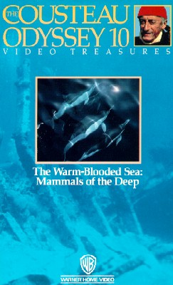 Cousteau Odyssey 10: The Warm-Blooded Sea - Mammals of the Deep