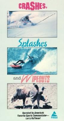 Crashes, Splashes and Wipeouts