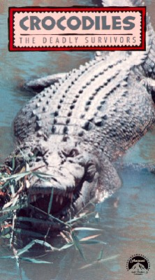 Crocodiles: The Deadly Survivors