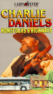 Charlie Daniels: Homefolks and Highways