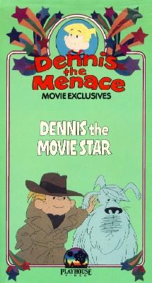 Dennis the Menace: Dennis the Movie Star