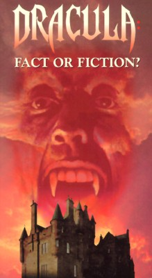 Dracula: Fact or Fiction?