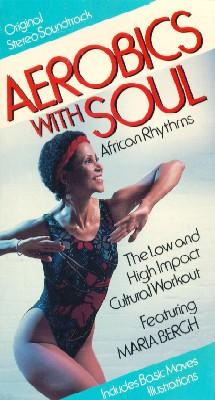 Aerobics with Soul: African Rhythms