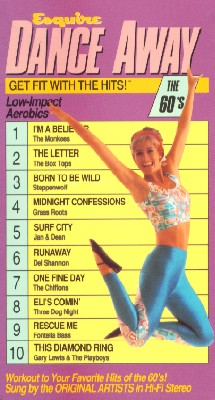 Esquire Dance Away: Get Fit with the Hits! The 60s
