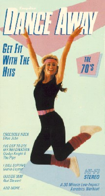 Esquire Dance Away: Get Fit with the Hits! The 70s