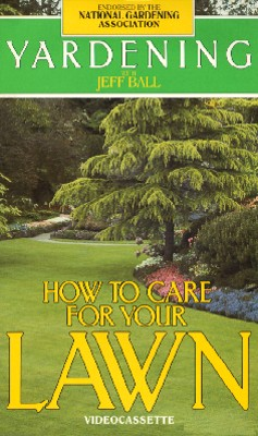 Yardening: How to Care for Your Lawn