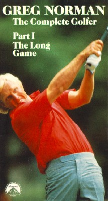 Greg Norman: The Complete Golfer, Part 1 - The Long Game