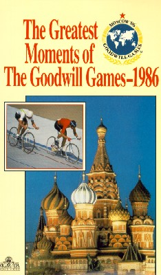 The Greatest Moments of the Goodwill Games - 1986