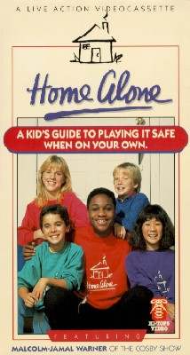 Home Alone: A Kid's Guide to Playing it Safe When On Your Own