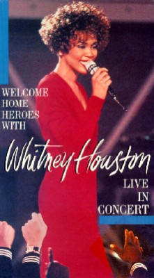 Whitney Houston: Welcome Home Heroes with Whitney Houston Live in Concert