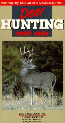 Deer Hunting Made Easy