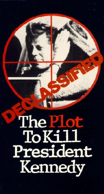 Declassified: The Plot to Kill President Kennedy