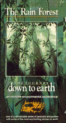 Journey Down to Earth: The Rain Forest