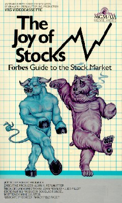 Joy of Stocks: The Forbes Guide to the Stock Market