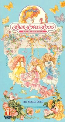 Lady Lovelylocks & the Pixietails, Vol. 3