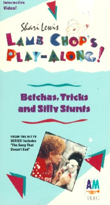 Shari Lewis: Lamb Chop's Play-Along - Betchas, Tricks and Silly Stunts