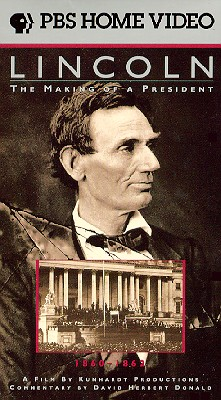 Lincoln: The Making of a President,  1860-1862