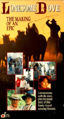 Lonesome Dove: The Making of an Epic