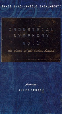 Industrial Symphony No. 1: The Dream of the Broken Hearted