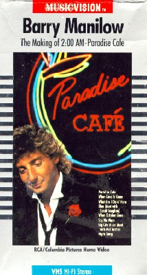 Barry Manilow: The Making of 2 A.M. Paradise Cafe