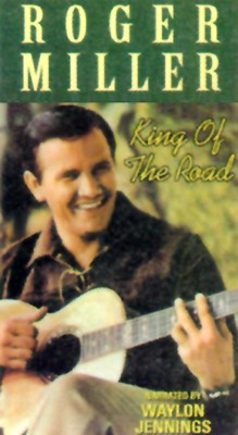 Roger Miller: King of the Road - The Authorized Biography